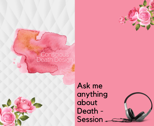 Ask Me Anything About Death Session